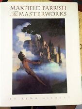 Maxfield Parrish Masterworks art book Alma Gilbert signed 1st ed HC/DJ 1992