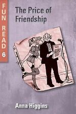 The Price of Friendship : - Easy Reader for Teenage with Reading Difficulties...