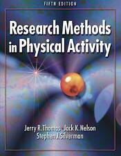 Research Methods in Physical Activity by Stephen Silverman, Jack Nelson, Jerry …