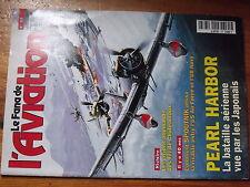 $$1 Revue Le Fana de l'Aviation N°337 Pearl Harbor  FFI Chateauroux  Spoutnik