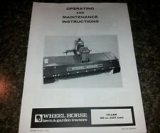 NEW WHEEL HORSE 50 INCH TILLER OPERATORS AND INSTRUCTION MANUAL