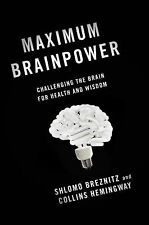 Maximum Brainpower: Challenging the Brain for Health and Wisdom-ExLibrary