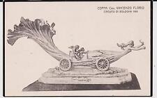 BOLOGNA TROFEO PREMIO DEL CIRCUITO AUTOMOBILISTICO COPPA FLORIO 1908 BELLA !
