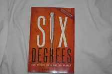 Six Degrees : Our Future on a Hotter Planet by Mark Lynas (2008, Paperback)