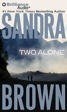 Two Alone by Sandra Brown (2012, CD, Abridged)