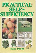 PRACTICAL SELF-SUFFICIENCY SALLY TAYLOR SELF-SUFFICIENT GARDENING FARMING VGC