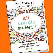 Jens Corssen | ICH UND DIE ANDEREN | Mit dem Selbst-Entwickler® zu (Buch)
