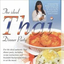 Ideal THAI Dinner Party, incl recipe & beautiful background music **NEW CD**
