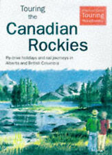 Touring the Canadian Rockies by Thomas Cook (Paperback, 1998)