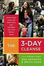 The 3-Day Cleanse: Your BluePrint for Fresh Juice, Real Food