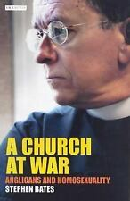 Church at War Stephen Bates Anglicans and Homosexuality HC DJ 1st 2004 HB First
