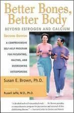 Better Bones, Better Body, Brown, Susan E.