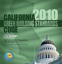 2010 California Green Building Standards Code, Title 24 Part 11 CALGreen Inte