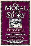 The Moral of the Story Timeless Tales to Cherish and Share by Jerry Newcombe
