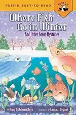 Where Fish Go In Winter (Easy-to-Read, Puffin), Koss, Amy Goldman, Good Book