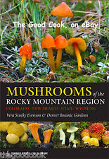 Mushrooms of the Rocky Mountain Region Wild Edible Foraging Color Guide Book New