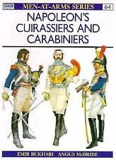 Men-At-Arms: Napoleon's Cuirassiers and Carabiniers 64 by Emir Bukhari (1977,...