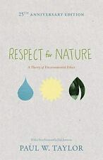Respect for Nature: A Theory of Environmental Ethics (Studies in Moral, Politi..