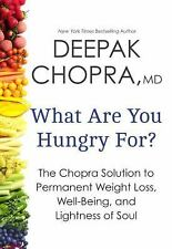 What Are You Hungry For? The Chopra Solution to Permanent Weight - AUDIO 7 CD's