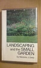 Landscaping and the Small Garden by Marjorie J Dietz 1973 Hardcover Good Cond
