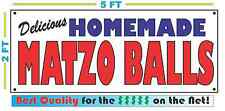 HOMEMADE MATZO BALLS BANNER Sign NEW Larger Size Best Quality for the $$$ BAKERY
