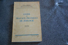 Paul Brien Guide de travaux pratiques de zoologie ed Masson