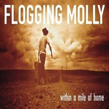 FLOGGING MOLLY WITHIN A MILE OF HOME NEW SEALED CD FREE UK DELIVERY