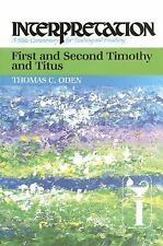First and Second Timothy and Titus : Interpretation: A Bible Commentary for...