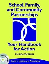 School, Family, and Community Partnerships: Your Handbook for Action, Joyce L. E