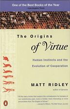 The Origins of Virtue: Human Instincts and the Evolution of Cooperation