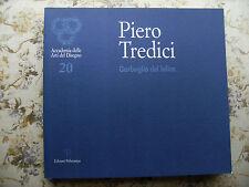 PIERO TREDICI - GARBUGLIO DEL BILICO