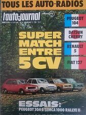 L'AUTO JOURNAL 1972 21 SIMCA 1000 RALLYE 2 PEUGEOT 304 S CANAM 72 MATCH 5CV
