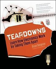 Teardowns : Learn How Electronics Work by Taking Them Apart by Bryan Bergeron...