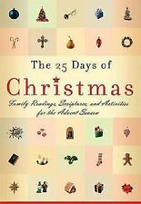 The 25 Days of Christmas: Family Readings and Scriptures for the Advent Season