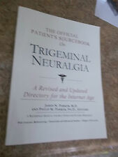 Official Patient's Sourcebook On Trigeminal Neuralgia by James Parker M.D. 2002
