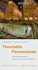 Aeroflot North / Central America Timetable  October 26, 2008 =