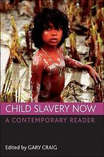 Child slavery now: A contemporary reader by