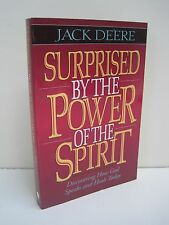 Surprised by Power of Spirit: Discovering How God Speaks and Heals Today