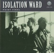 Point Final by Isolation Ward (CD, Nov-2009, LTM/Boutique)