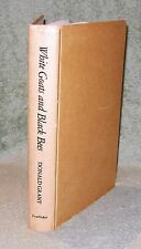 WHITE GOATS AND BLACK BEES  By Donald Grant ~ 1974 Hardcover ~ 1st Edition