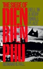 Hell in a Very Small Place: The Siege of Dien Bien Phu (Da Capo Paperback), Very
