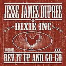 Rev It Up & Go-Go - Jesse James Dupree (2008, CD NEUF)