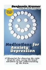 Medications for Anxiety and Depression : A No-Nonsense, Comprehensive Guide...