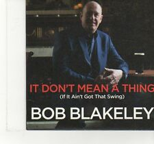 (FT955) Bob Blakeley, It Don't Mean A Thing (If It Ain't Got That Swing) - DJ CD