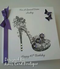 Handmade Mum Sister Daughter Wife,friend, 21st 18th 40th birthday shoe card.