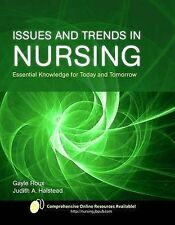 Issues and Trends in Nursing: Essential Knowledge for Today and Tomorrow by...
