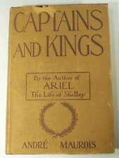 1925 CAPTAINS AND KINGS ANDRE MAUROIS Nature of Leadership Play 1st Edition HCDJ