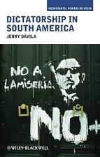 Viewpoints / Puntos de Vista: Dictatorship in South America by Jerry Dávila...