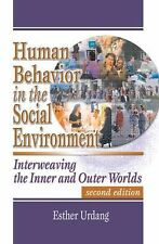 Human Behavior in the Social Environment: Interweaving the Inner and Outer World