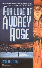 For Love of Audrey Rose, by Frank De Felitta (1982 PB) First Edition